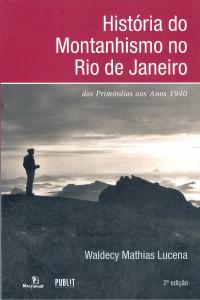 Historia do Montanhismo no Rio